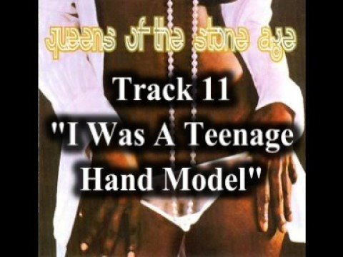 Queens Of The Stone Age - I Was A Teenage Hand Model
