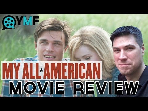 My All American - Movie Review (Your Movie Friend)