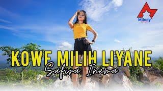 Download lagu Safira Inema - Kowe Milih Liyane []