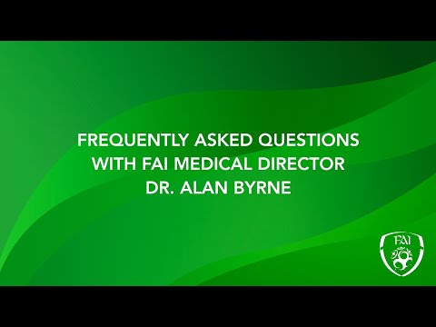FAI Medical Director Dr. Alan Byrne updates Safer Return to Training protocol
