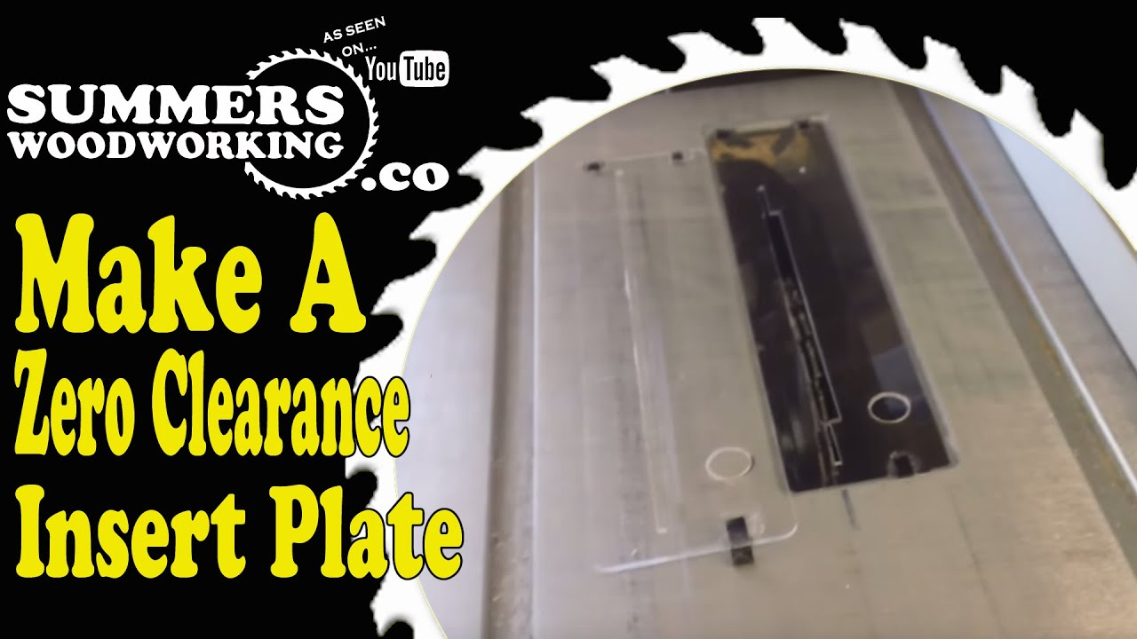 Shop Tip - 1: Make A Zero Clearance Insert Plate - YouTube