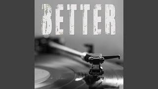 Better Originally Performed By Khailid Instrummnetal