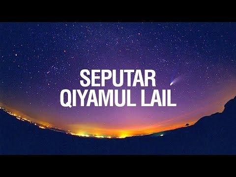 Seputar Qiyamul Lail (Shalat Malam) - Ustadz Ahmad Zainuddin Al-Banjary