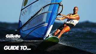 Dorian Van Rijsselberghe's Guide to RS:X Windsurfing | Gillette World Sport