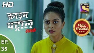 Crime Patrol Satark Season 2 - Ep 35 - Full Episode - 30th August, 2019