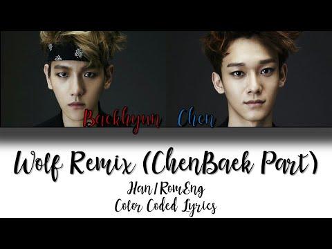Wolf Remix ChenBaek Part