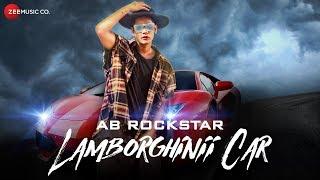 AB Rockstar Lamborghinii Car Official Music | Umi Singh