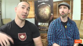 Afflicted Interview With Clif Prowse and Derek Lee [HD]