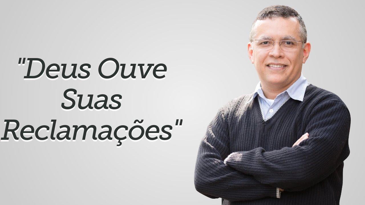 """""""Deus Ouve Suas Reclamações"""" - Daniel Santos"""