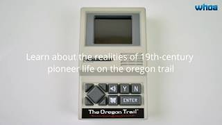 Oregon Trail Handheld Game Console -most successful computer games of all time!