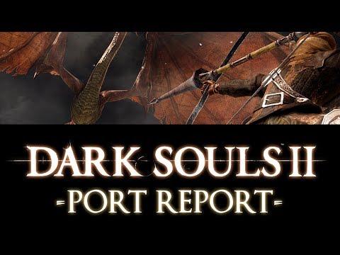 Dark Souls II: Port Report
