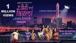 Tikli and Laxmi Bomb | Official Trailer | Aditya Kripalani | Now Streaming on Netflix | 2018