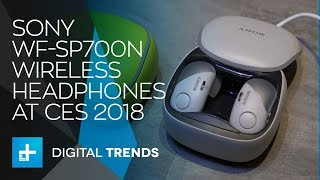 Sony WF SP700N Headphones - Hands On at CES 2018
