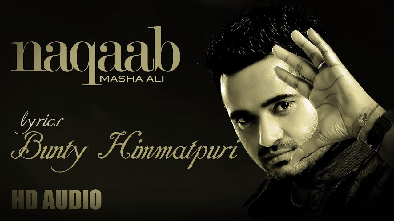 Masha Ali Masha Ali | Naqaab | Lyrics