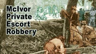 McIvor Escort Robbery