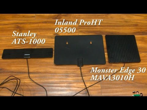 Battle of the cheap HDTV antenna ( Monster Edge 30 Stanley ATS-1000 ProHT 05500 )