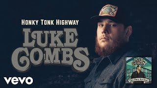 Luke Combs - Honky Tonk Highway (Official Audio)