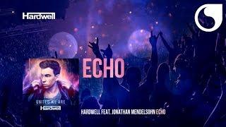Hardwell ft. Jonathan Mendelsohn - Echo