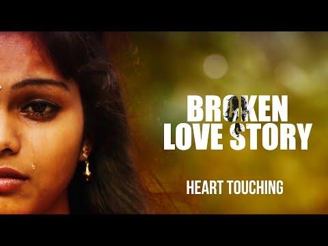 Heart Touching Love Story ''Broken Love Story'' - Klaprolling