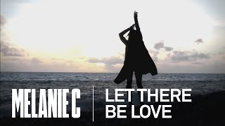 Клип Melanie C - Let There Be Love