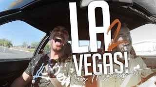 JP Performance - Los Angeles to Vegas! | Iroz Motorsport | Tag 4