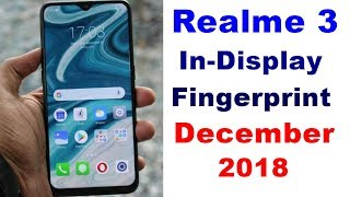 Realme 3 Launch Date In India. Price, Specifications, Features, Review, Camera