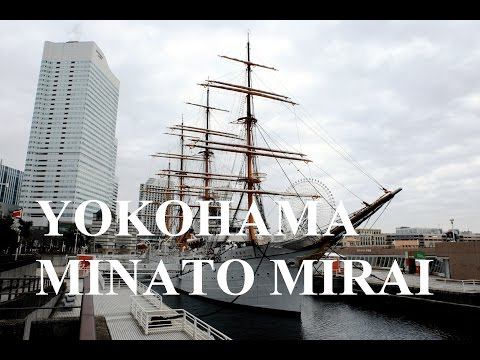 Yokohama Japan Best Travel Tips - Minato Mirai 21 Walking Tour