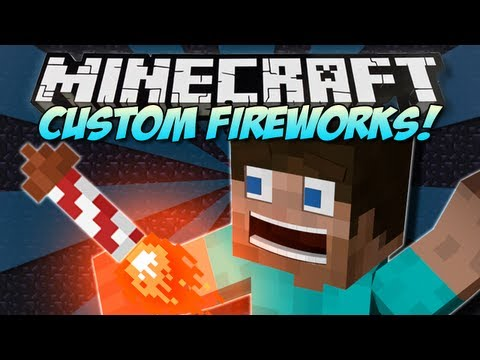 Minecraft | CUSTOM FIREWORKS! | Mod Showcase/Tutorial [1.4.7]
