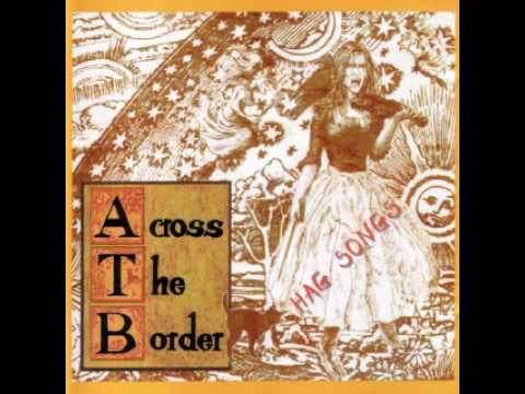 Across The Border - A New England