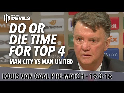 Manchester Derby! City vs United | Louis van Gaal Presser | Do or Die Time