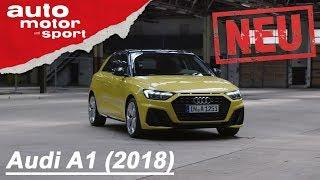 Der neue Audi A1 (2018): Ein großer Wurf? - Neuvorstellung/Review/Sitzprobe | auto motor & sport