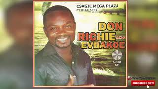 BENIN MUSIC► DON RICHIE EVBAKOE MUSIC [FULL ALBUM]
