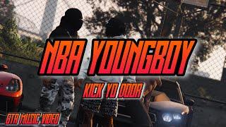 """GTA5: NBA YoungBoy- """"Kick Yo Door"""" (Official Music Video)"""