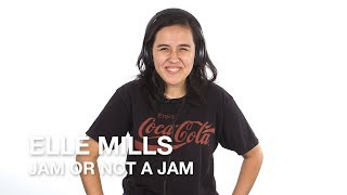 Elle Mills plays Jam or Not a Jam
