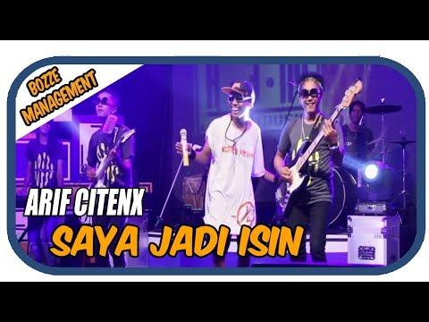 Download Arif Citenx - Saya Jadi Isin    Mp4 baru