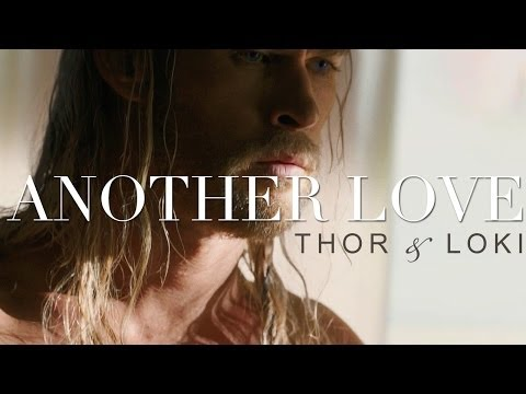 Thor & Loki | Another Love