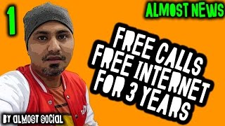 Forget Reliance Jio, Get Free Calls & Free Internet for 3 Years (ALMOST NEWS #1)