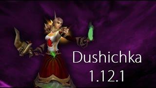 Dush - Rank 13 Vanilla Warlock PVP - 1.12.1