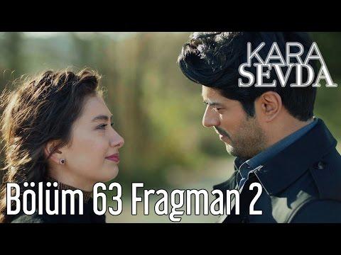 Kara Sevda 63. Bölüm 2. Fragman