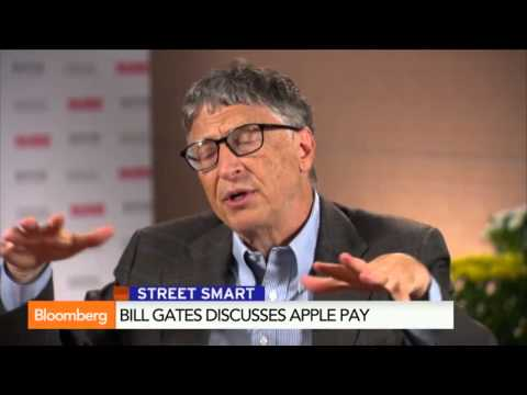 Bill Gates  Apple Pay Is A 'Fantastic' Idea