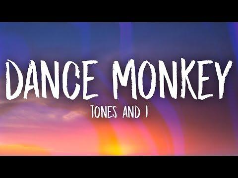 Tones and I - Dance Monkey Lyrics