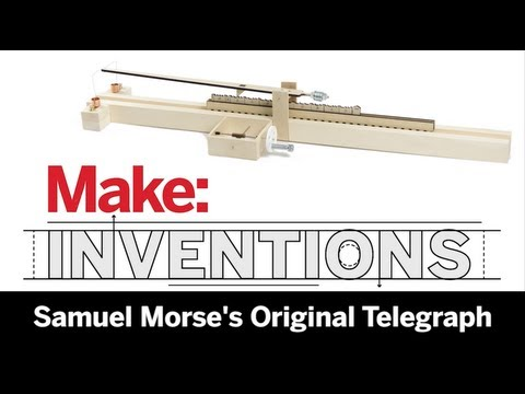 Make: Inventions | Building Morse's First Telegraph