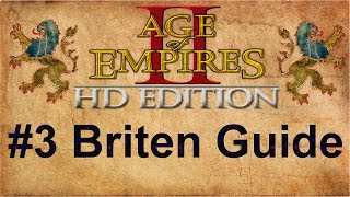 Age of Empires 2 #3 Briten Guide