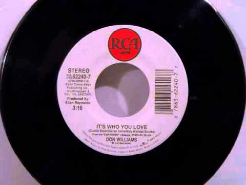 Don Williams - It's Who You Love