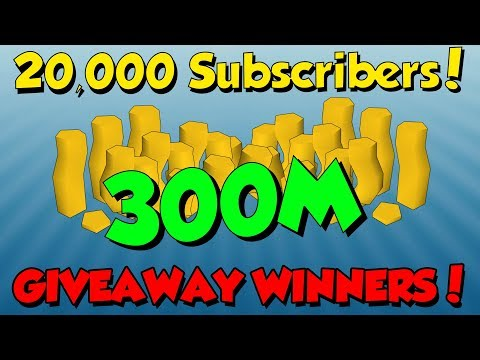 20,000 SUBS! 300M Giveaway Winners [Runescape 3] Thank you all!