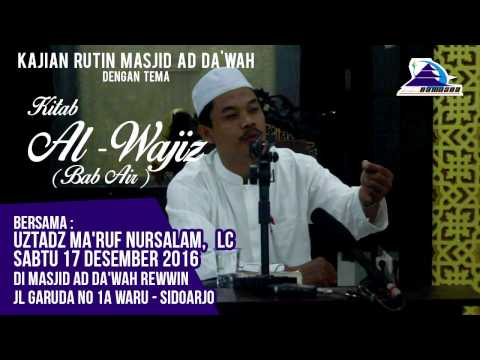 Kitab Al-Wajis (Bab: Air) - Ustadz Ma'ruf Nursalam, Lc