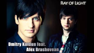 Dmitry Koldun feat. Alex Brashovean - Ray of Light (2012)