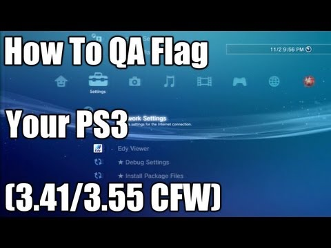 How To QA Flag Your PS3 (3.41/3.55 CFW)