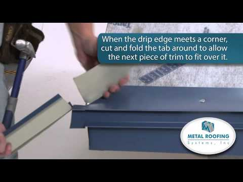 How To Flash Metal Roofing Systems Drip Edge Installation