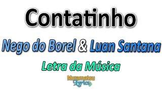 Nego do Borel & Luan Santana - Contatinho - Letra